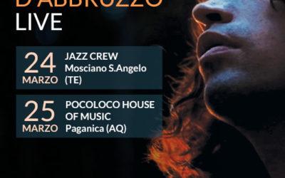 24 e 25 marzo live in Abruzzo